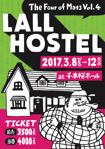 The Four of Mats「lall hostel」